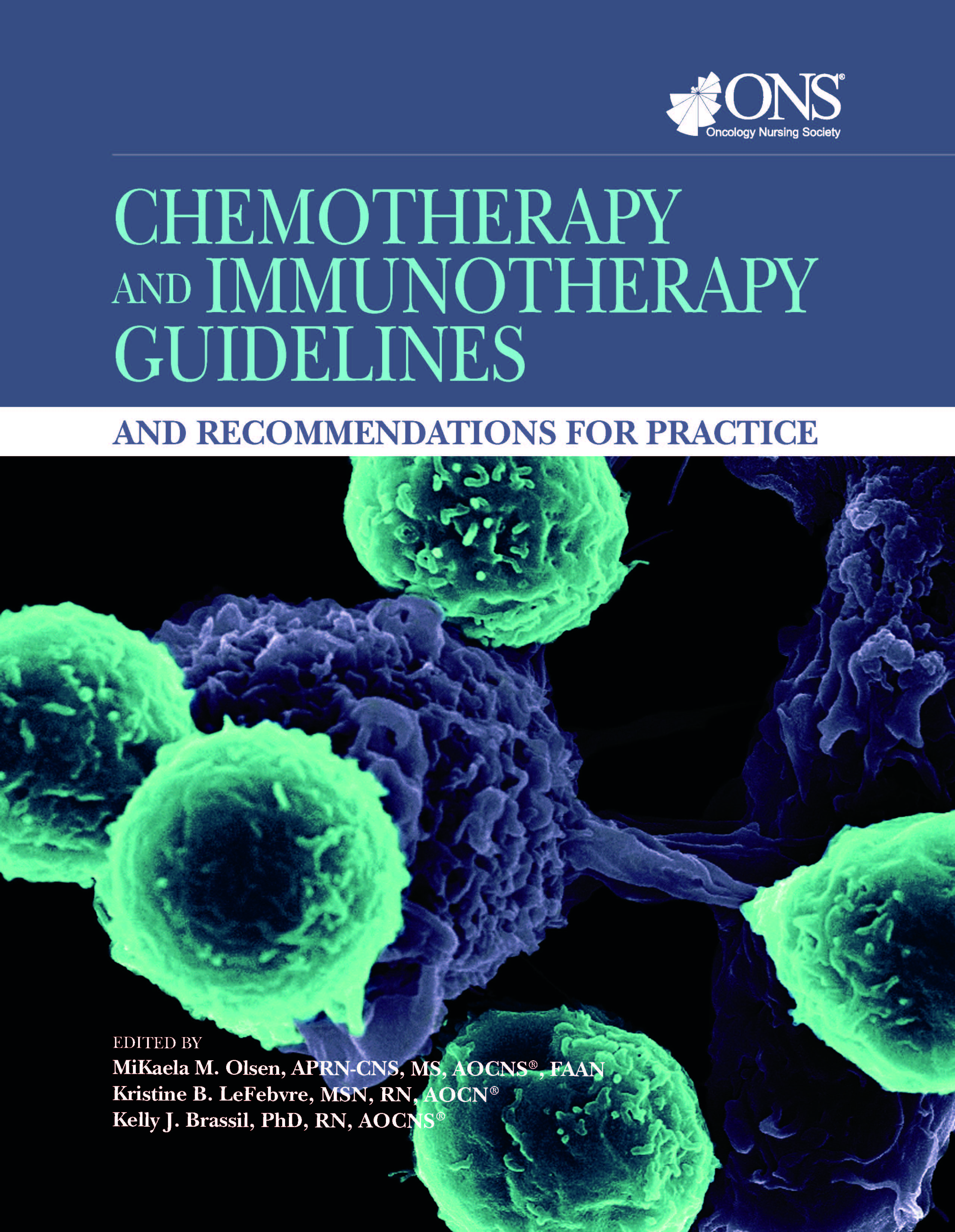 Chemotherapy and Immunotherapy Guidelines and