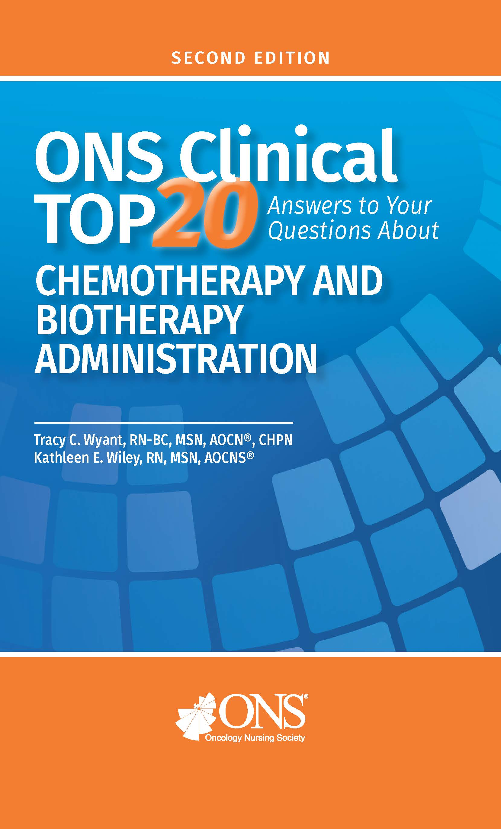 ONS Clinical Top 20: Answers to Your Questions About Chemotherapy