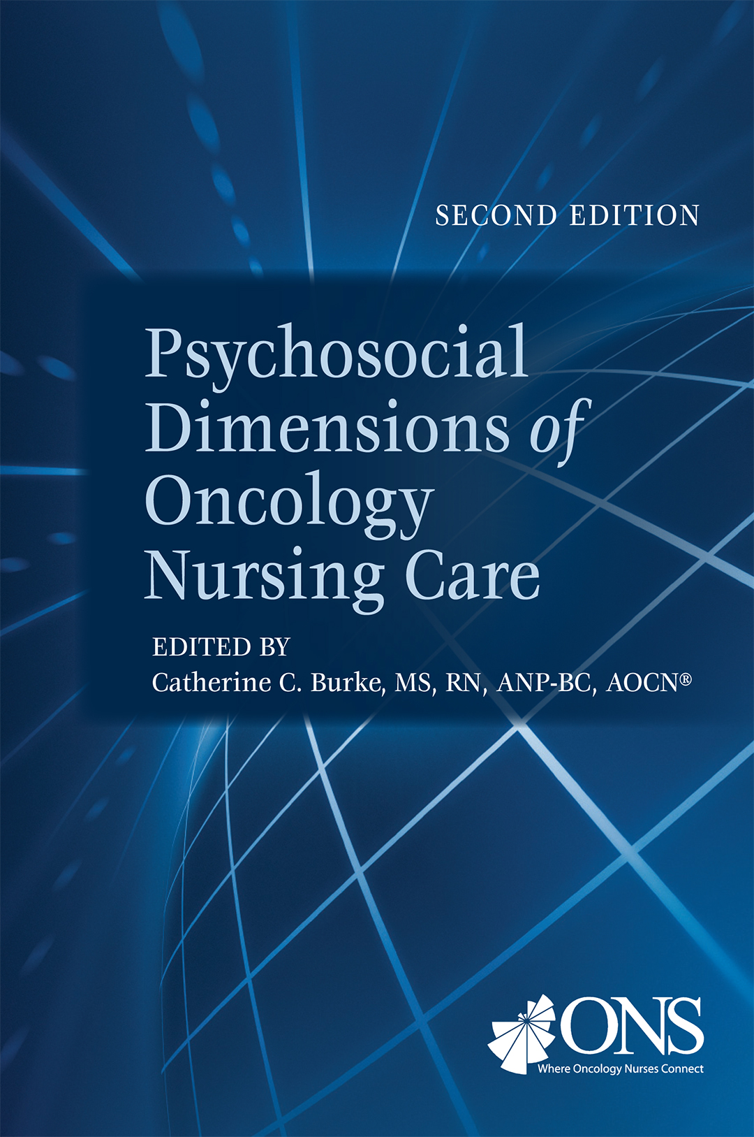 Psychosocial Dimensions of Oncology Nursing Care