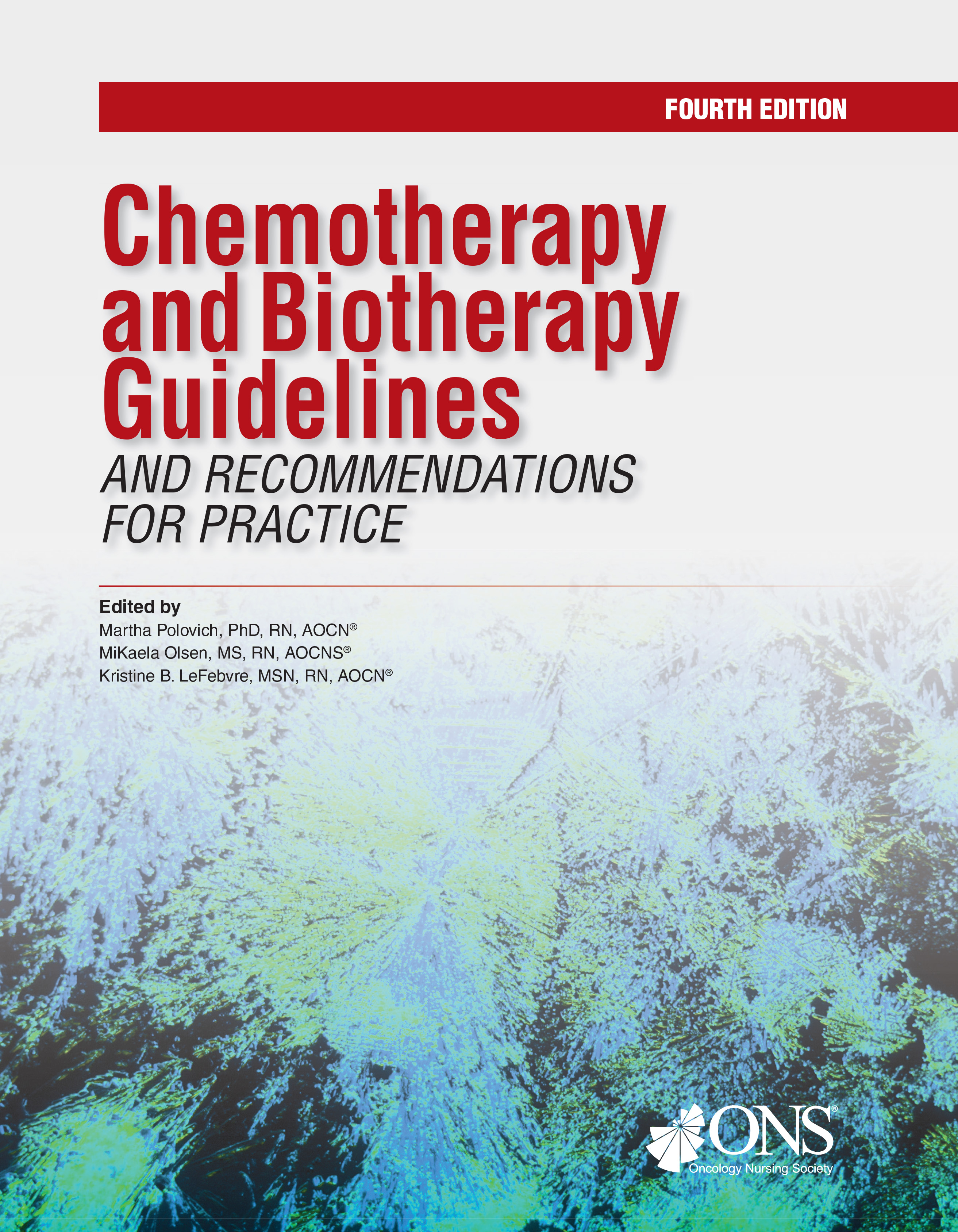 Chemotherapy and biotherapy guidelines and recommendations for chemotherapy and biotherapy guidelines and recommendations for practice fourth edition fandeluxe Gallery