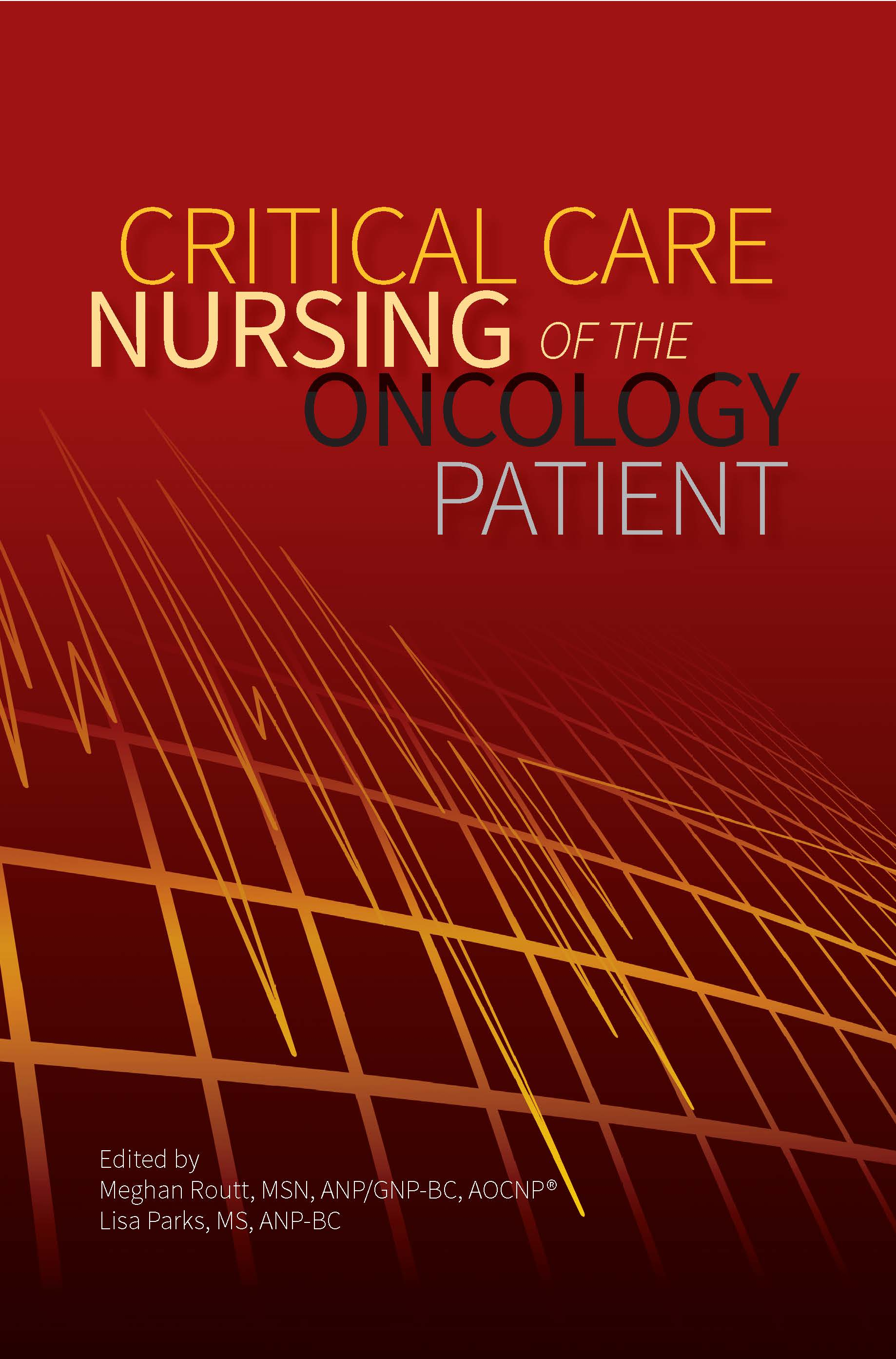 Critical Care Nursing Of The Oncology Patient Ons